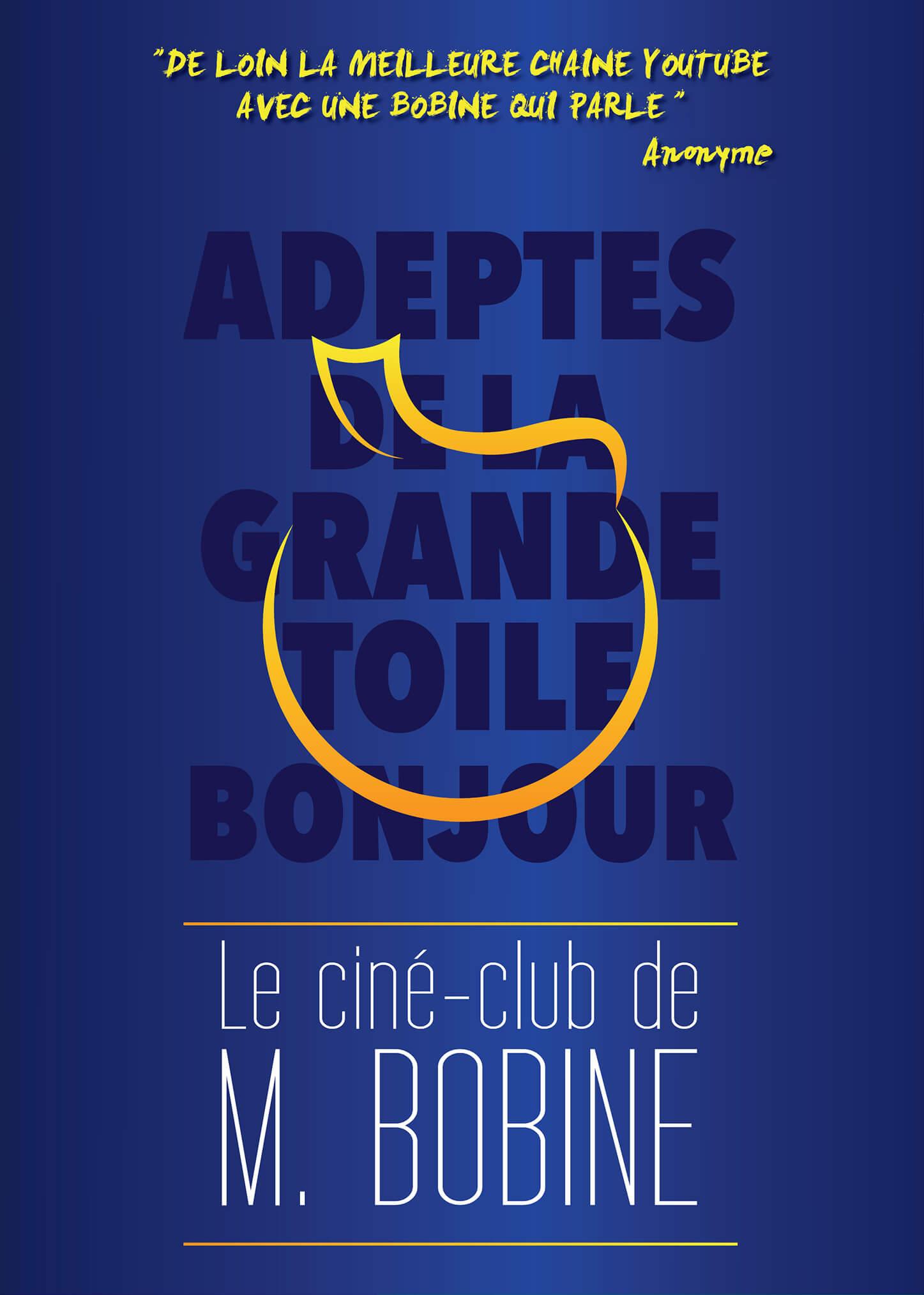 Affiche Le ciné-club de M.Bobine